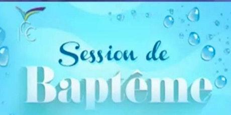 Session de BAPTÊME billets