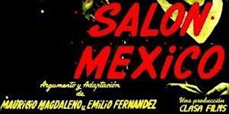 Película: SALÓN MÉXICO (Online) entradas