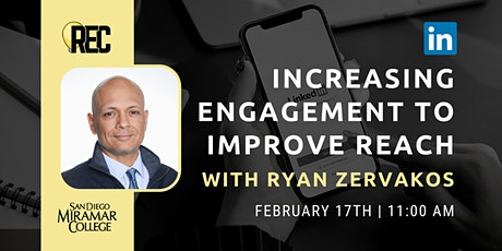 Increasing Engagement to Improve Reach on LinkedIn with Ryan Zervakos tickets