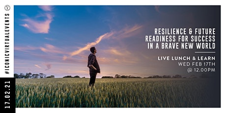 Resilience and Future Readiness for Success in a Brave New World tickets