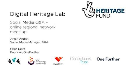 Social Media Q&A - Digital Heritage Lab online regional network meet-up tickets
