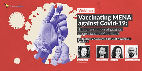 The New Arab Webinar Series: Vaccinating MENA against Covid-19 tickets