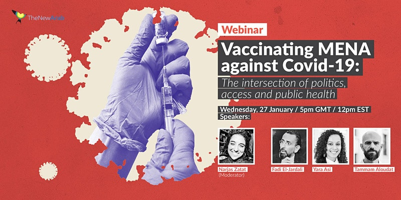 The New Arab Webinar Series: Vaccinating MENA against Covid-19