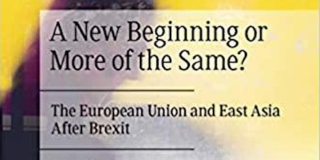 Book Launch :The European Union and and East Asia after Brexit tickets
