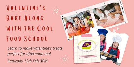 Valentine's Bake Along with the Cool Food School tickets