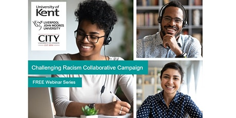 Challenging Racism Collaborative Campaign  -  Webinar Series (2021) tickets
