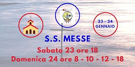 S.S. Messe Sabato 23 e Domenica 24 Gennaio 2021 biglietti