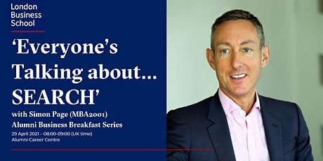 'Everyone's talking about…SEARCH' with Simon Page MBA2001 (Egon Zehnder) tickets