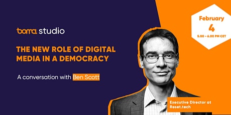 Boma Studio / The new role of digital media in a democracy / Ben Scott Tickets