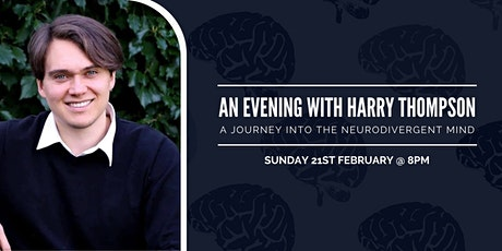 An Evening with Harry Thompson: A Journey into the Neurodivergent Mind tickets