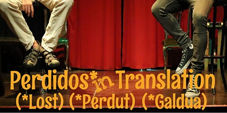 English Comedy - Perdidos in Translation, Valentine's Special? tickets