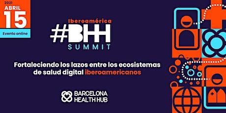 #BHHSummit Iberoamérica 2021 entradas