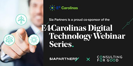E4 Carolinas Digital Technology Webinar Series Sponsored by SIA Partners tickets