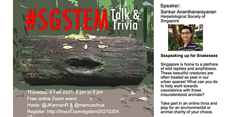 #SGSTEM Talk & Trivia: Mr Sankar A — Ssspeaking up for Snakessss tickets