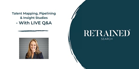 Talent Mapping, Pipelining and Insight studies -With LIVE Q&A tickets