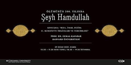 Rıza, İmar, Fetih: II. Bayezid'in İmkânları ve Tercihleri tickets