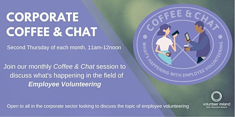 Corporate Coffee & Chat - What's happening in Employee Volunteering? tickets