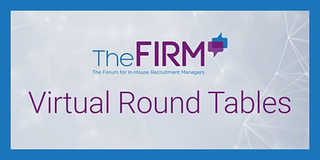 Virtual Round Table -  Future Talent Insights tickets