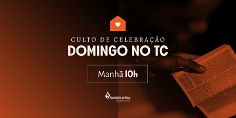 Culto de Celebração - DOMINGO - 24/01/2021 - MANHÃ ingressos