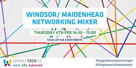 Windsor/ Maidenhead Networking Mixer tickets