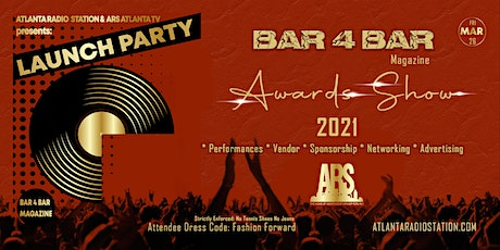 Bar4Bar Magazine Launch Party sponsored by Atlanta Radio Station  &  ARS TV tickets