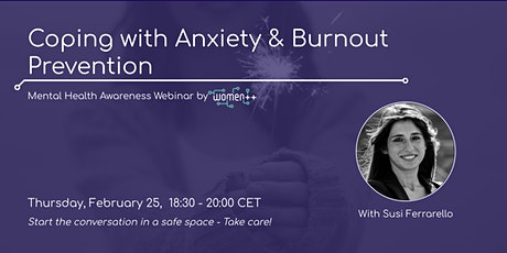 Coping with Anxiety & Burnout Prevention │Webinar by women++ tickets