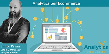 Analytics per Ecommerce - Spring Edition biglietti