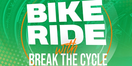 Bike Ride with Break the Cycle tickets