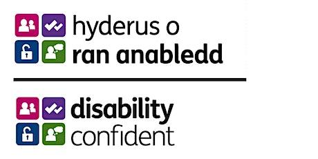 Webinar: Disability Confident Scheme tickets