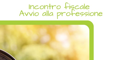 INCONTRO FISCALI DI GRUPPO PER CHI INIZIA LA LIBERA PROFESSIONE- Marzo biglietti
