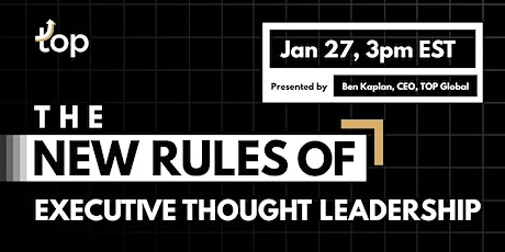 Toronto Webinar-The New Rules of Executive Thought Leadership tickets