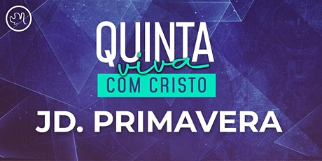 Quinta Viva com Cristo 28 Janeiro | Jardim Primavera ingressos