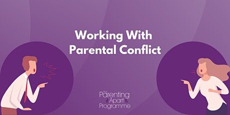 Working With Parental Conflict tickets