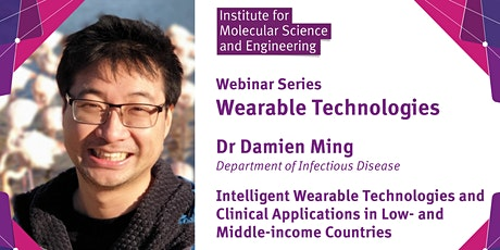 Intelligent Wearable Technologies and Clinical Applications tickets