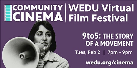 WEDU PBS Community Cinema - 9to5: The Story of a Movement tickets