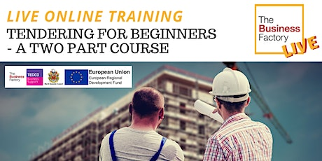 A 2 Part course: Tendering for Beginners. Part 1 -11th Feb  at 9.30am tickets