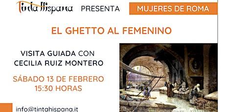 El Ghetto al femenino - visita guiada del ciclo Mujeres de Roma en español tickets