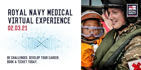 Royal Navy Medical Virtual Experience tickets