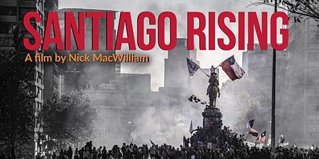 Santiago Rising documentary screening and Q&A tickets
