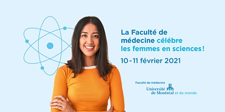 La Faculté de médecine célébre les femmes en sciences! billets