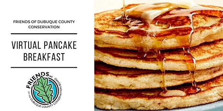 Virtual Pancake Breakfast: Friends of Dubuque County Conservation tickets
