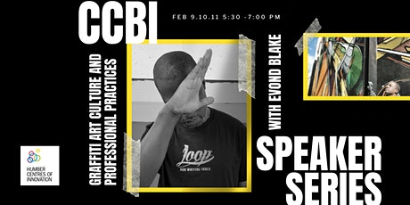 CCBI Speaker Series: Graffiti Art Culture and Professional Practice tickets