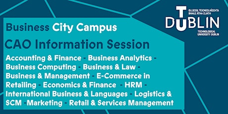 TU Dublin City Campus Business CAO Information Session tickets