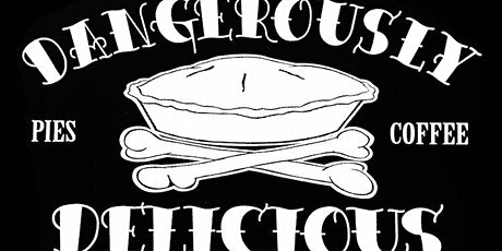 Dangerously Delicious Pies Fundraiser tickets