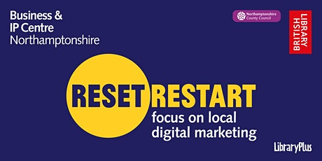 Reset. Restart: focus on local digital marketing tickets