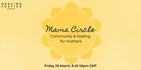 Mama Circle: Community & Healing for Mothers tickets