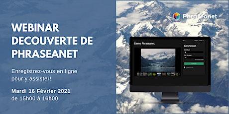 Webinar Phraseanet, Mardi 16 Février 2021 billets