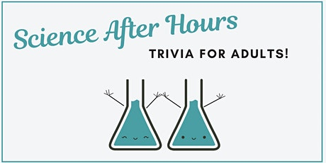 Science After Hours Trivia tickets