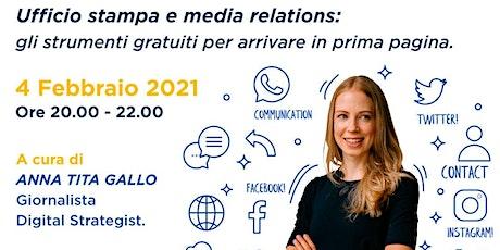 2a edizione Uff. stampa e media relations: strumenti per arrivare in 1ª pag biglietti