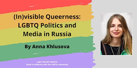 (In)visible Queerness: LGBTQ Politics and Media in Russia tickets